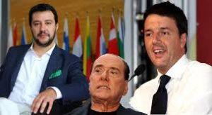 Renzi, Salvini Berlusconi